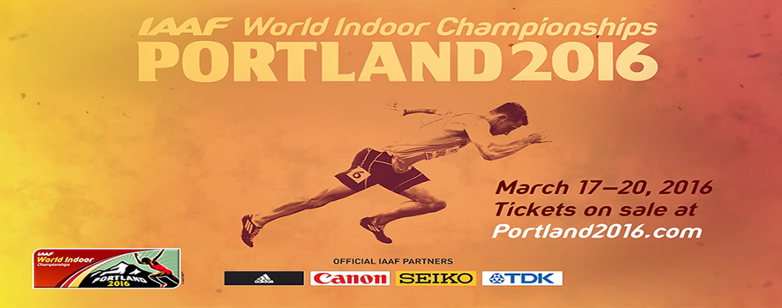IAAF World Indoor Championships March 17th -20th